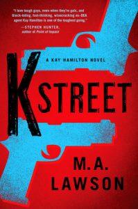 K-Street by M.A. Lawson