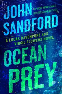 Ocean Prey by John Sandford … and More